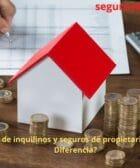 Seguros de inquilinos y seguros de propietarios